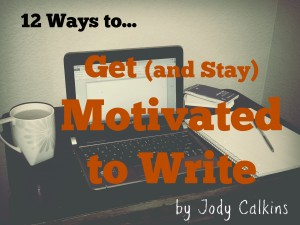 How to Get Motivated to Write 6-Week Course Designed for the Busy Writer