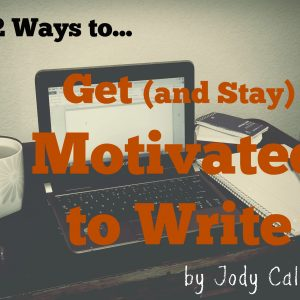 How to Get & Stay Motivated to Write eCourse