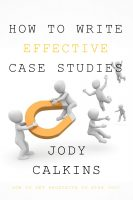 How to Write Effective Case Studies