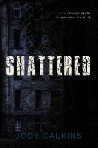 Shattered, a ghost suspense novel