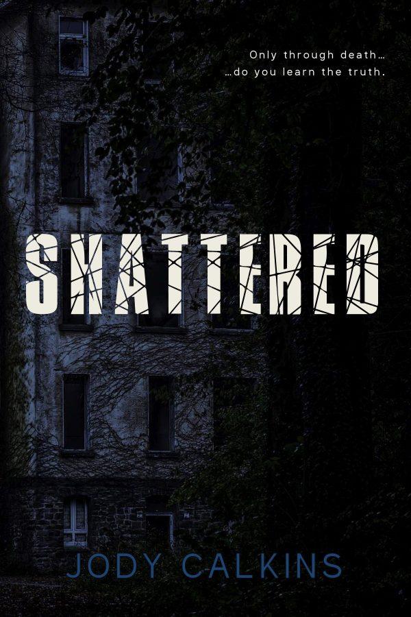 Shattered, a ghost suspense novel